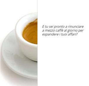 sito web al prezzo di MEZZO caffè al giorno